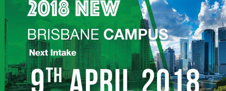 Brisbane Campus_Next Intake:09 April 2018