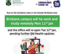 Brisbane campus will be work and study remotely